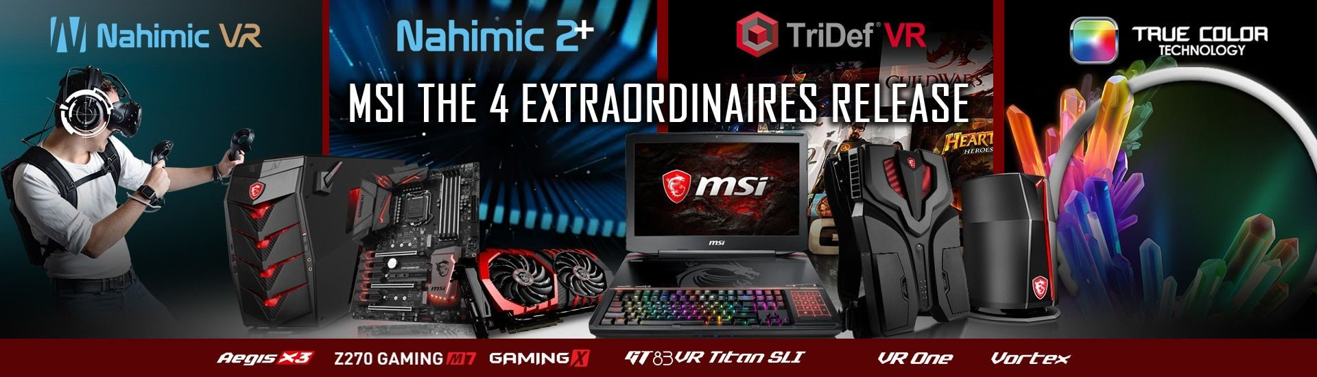 MSI VR Software TriDef VR, Nahimic VR and Nahimic 2 + To Enhance The Virtual Experience